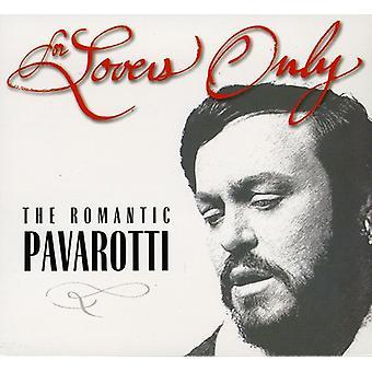 Luciano Pavarotti - para los amantes solamente: El romántico Pavarotti (incluye Bonus CD) [CD] importación de Estados Unidos