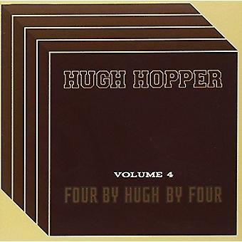 Hugh Hopper - Volume Four: Four by Four by Hu [CD] USA import