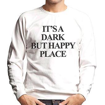 その暗いが、幸せな場所メンズスウェットシャツ