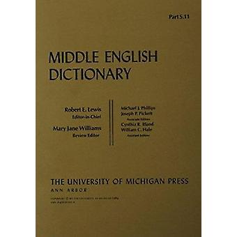 Middle English Dictionary - S.11 by Robert E. Lewis - 9780472012015 Bo