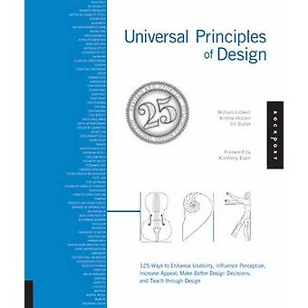 Universal Principles of Design - 115 Ways to Enhance Usability - Influ
