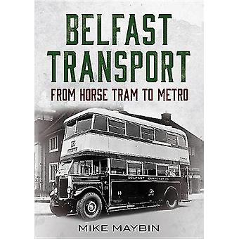 Belfast-Transport von Mike Maybin - 9781781555064 Buch