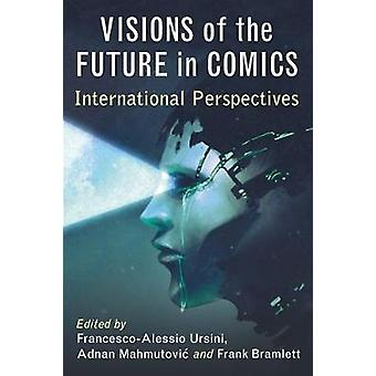 Visions of the Future in Comics - International Perspectives by France