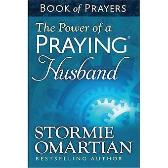 Kraften i en bedjande man bok av böner