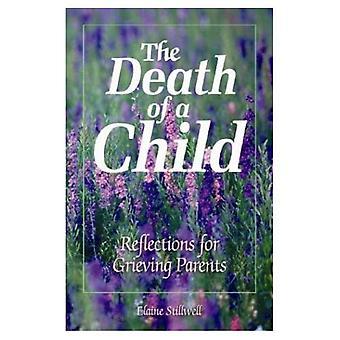 La morte di un bambino: riflessioni per genitori in lutto