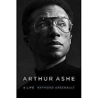 Arthur Ashe: Uma vida