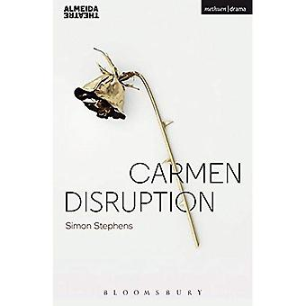 Carmen Disruption (Modern Plays)