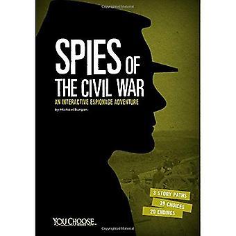 Spioner av inbördeskriget: en interaktiv spionage äventyr (du väljer: spioner)