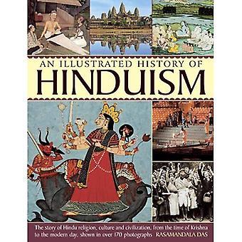 Une histoire de l'hindouisme: l'histoire de la Religion hindoue, de Culture et de civilisation, de l'époque de Krishna à la...
