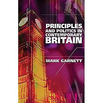 Principles and Politics in Contemporary Britain (Revised Second Edition)