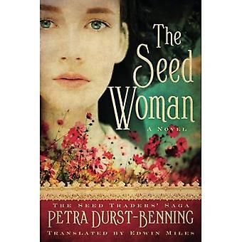 The Seed Woman (The Seed Traders' Saga)