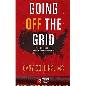 Going Off the Grid: de How-To boek van eenvoudig leven en geluk