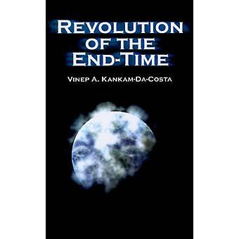 ثورة EndTime من كانكامداكوستا آند أ فينيب