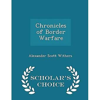 Chroniques de frontière Warfare Scholars Choice édition par garrot & Alexander Scott