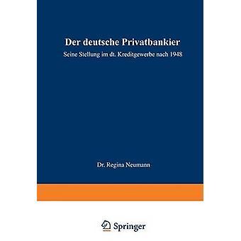 デア・ドイツ Privatbankier セーヌ Stellung im deutschen Kreditgewerbe 日光1948ノイマン & レジーナ