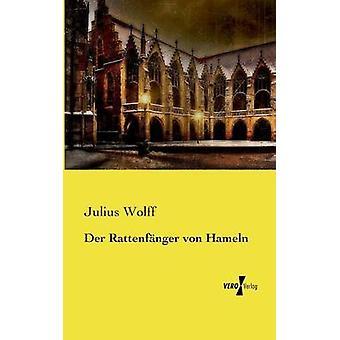 Der Rattenfnger von Hameln av Wolff & Julius