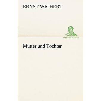 Mutter Und Tochter von Wichert & Ernst
