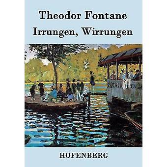 Irrungen Wirrungen von Theodor Fontane