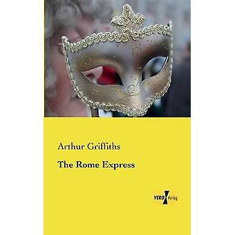 Das Rom Express by Griffiths & Arthur