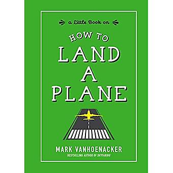 How to Land a Plane