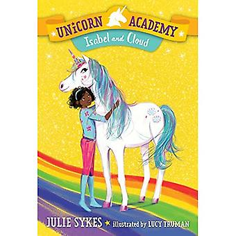 Unicorn Academy #4: Isabel and Cloud (Unicorn Academy)