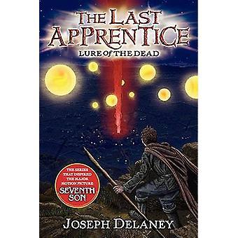 The Last Apprentice - Lure of the Dead (Book 10) by Joseph Delaney - P