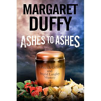 Ashes to Ashes (Large type edition) by Margaret Duffy - 9780727872814