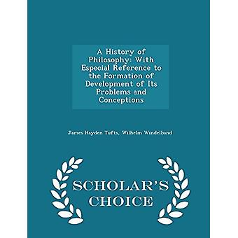 A History of Philosophy - With Especial Reference to the Formation of