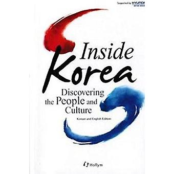 Inside Korea  - Discovering the People and Culture (Englishkorean) by
