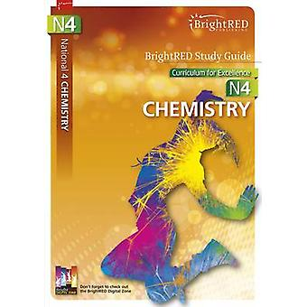BrightRED Study Guide National 4 Chemistry - N4 by Robert West - Shona