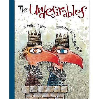 The Undesirables by Paul Briere - 9781894965880 Book