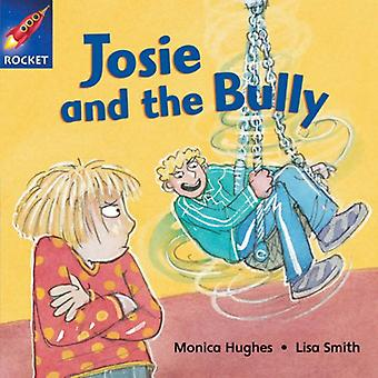 Josie and the Bully: Blue Reader 5 (Rigby Star Independent)