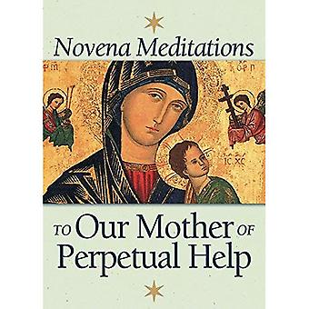 Novena Meditations to Our Mother of Perpetual Help