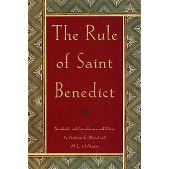 The Rule of St.Benedict (New edition) by St. Benedict - Anthony C. Me