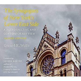 Les Synagogues du Lower East Side de New York - une rétrospective et Con