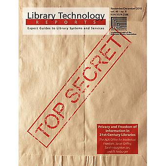 Privacy and Freedom of Information in 21st Century Libraries by Jason