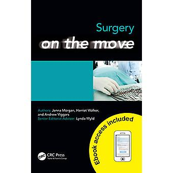 Surgery on the Move by Morgan & JennaWalker & Harriet Foundation Doctor & Sheffield & UKViggars & Andrew Final year medical student & University of Sheffield & UK