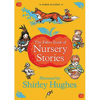 The Faber Book of Nursery Stories by Various