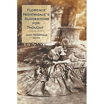 Florence Nightingaleas Suggestions for Thought by Edited by Lynn McDonald