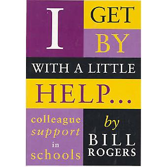 I Get by with a Little Help... - Colleague Support in Schools - 978086