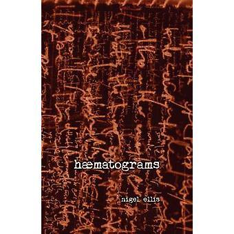 haematograms by ellis & nigel
