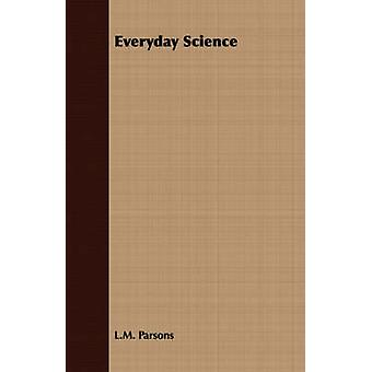 Everyday Science by Parsons & L.M.
