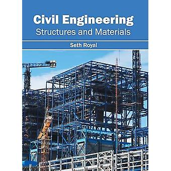 Civil Engineering Structures and Materials by Royal & Seth