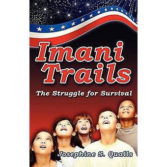 Imani Trails by Qualls & Josephine