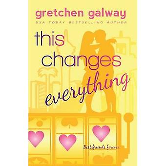 This Changes Everything by Galway & Gretchen