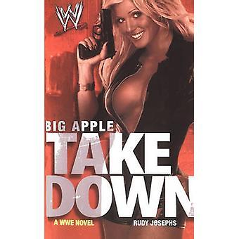 Big Apple Takedown by Josephs & Rudy