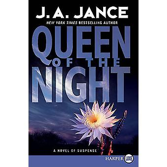 Queen of the Night (large type edition) by J A Jance - 9780061987526