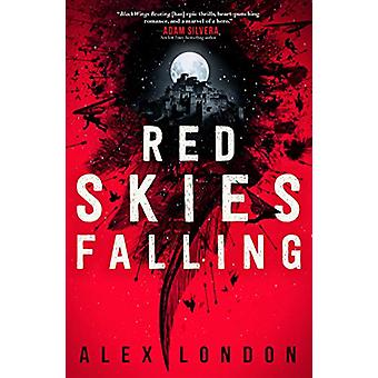 Red Skies Falling par Alex London - 9780374306847 Livre
