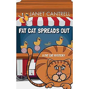 Fat Cat Spreads Out (large type edition) by Janet Cantrell - 97814104