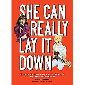 She Can Really Lay It Down by Rachel Frankel - 9781452171654 Book